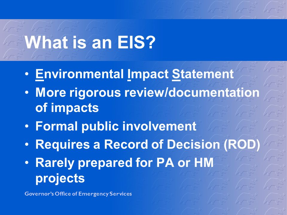 What is an EIS Environmental Impact Statement