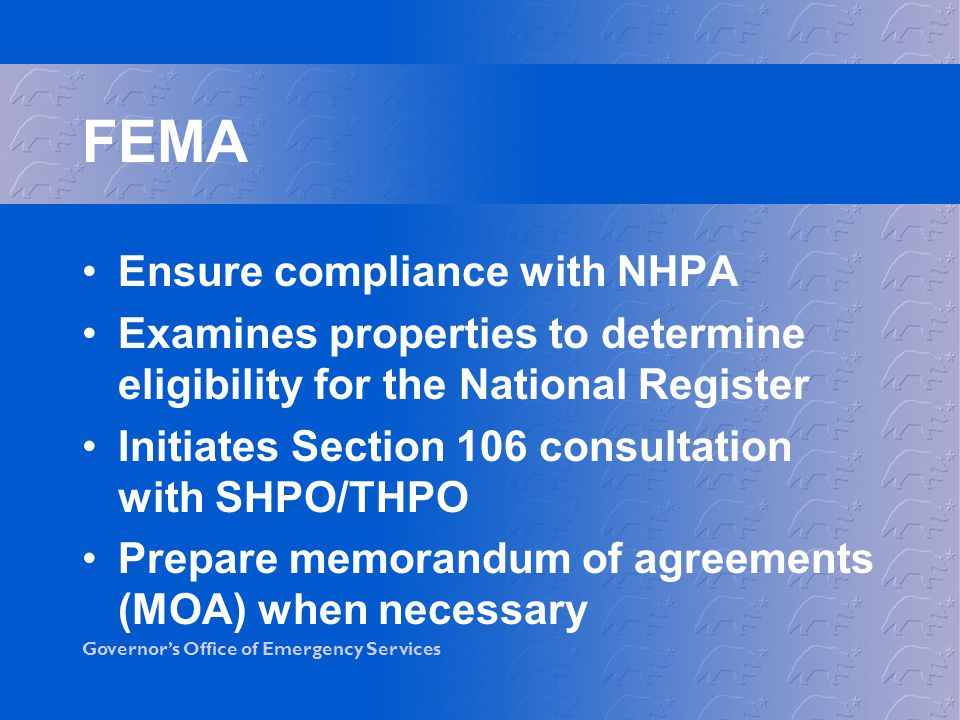 FEMA Ensure compliance with NHPA