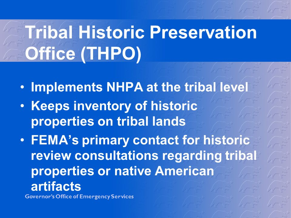 Tribal Historic Preservation Office (THPO)