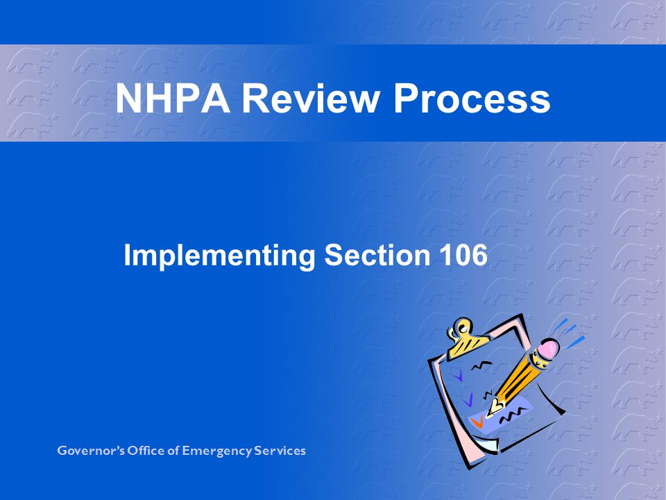 NHPA Review Process Implementing Section 106