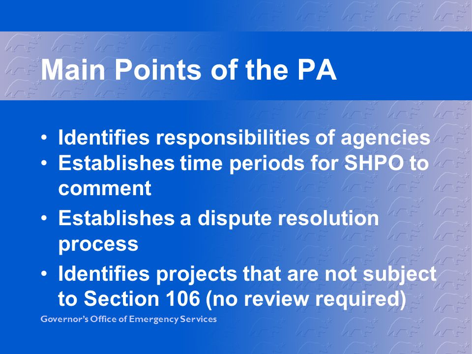 Main Points of the PA Identifies responsibilities of agencies
