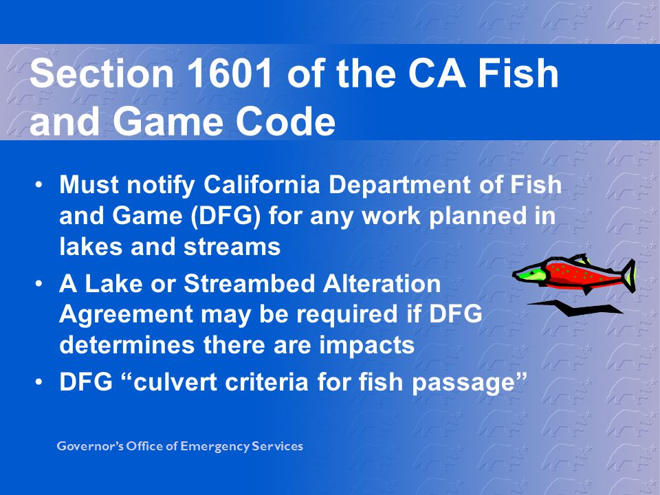 Section 1601 of the CA Fish and Game Code