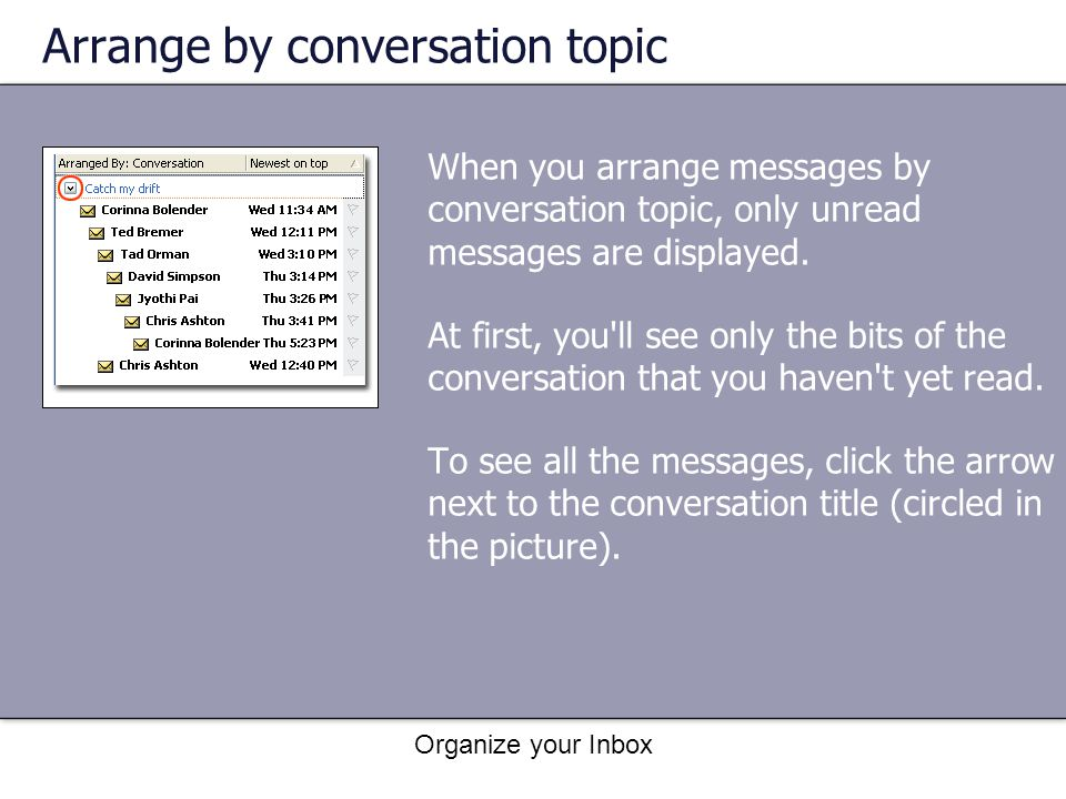 Arrange by conversation topic