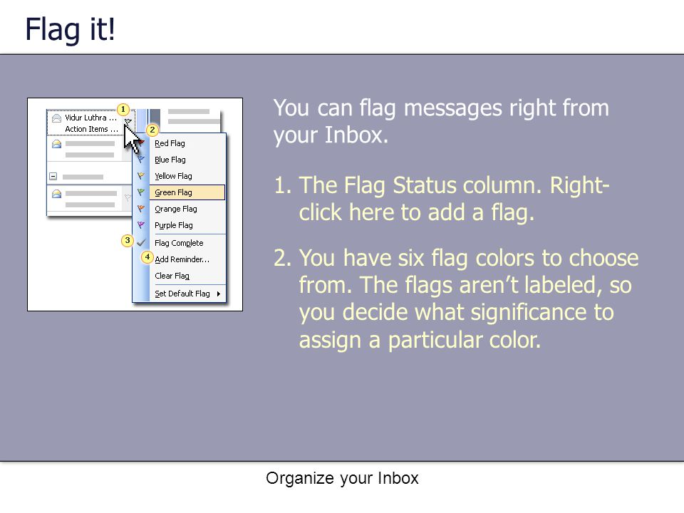 Flag it! You can flag messages right from your Inbox.