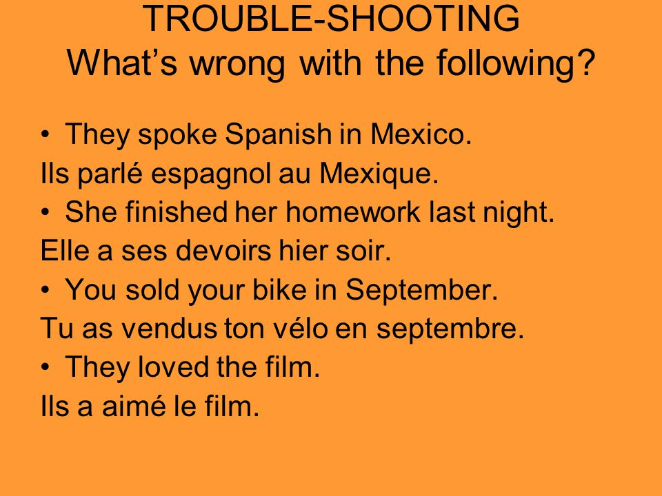 TROUBLE-SHOOTING What's wrong with the following