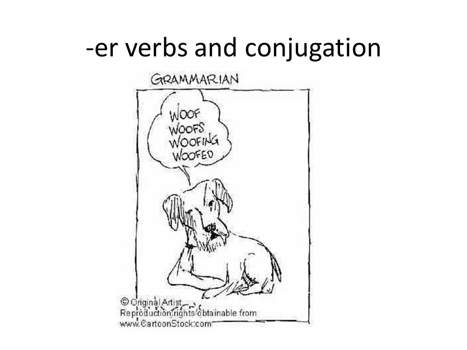 -er verbs and conjugation