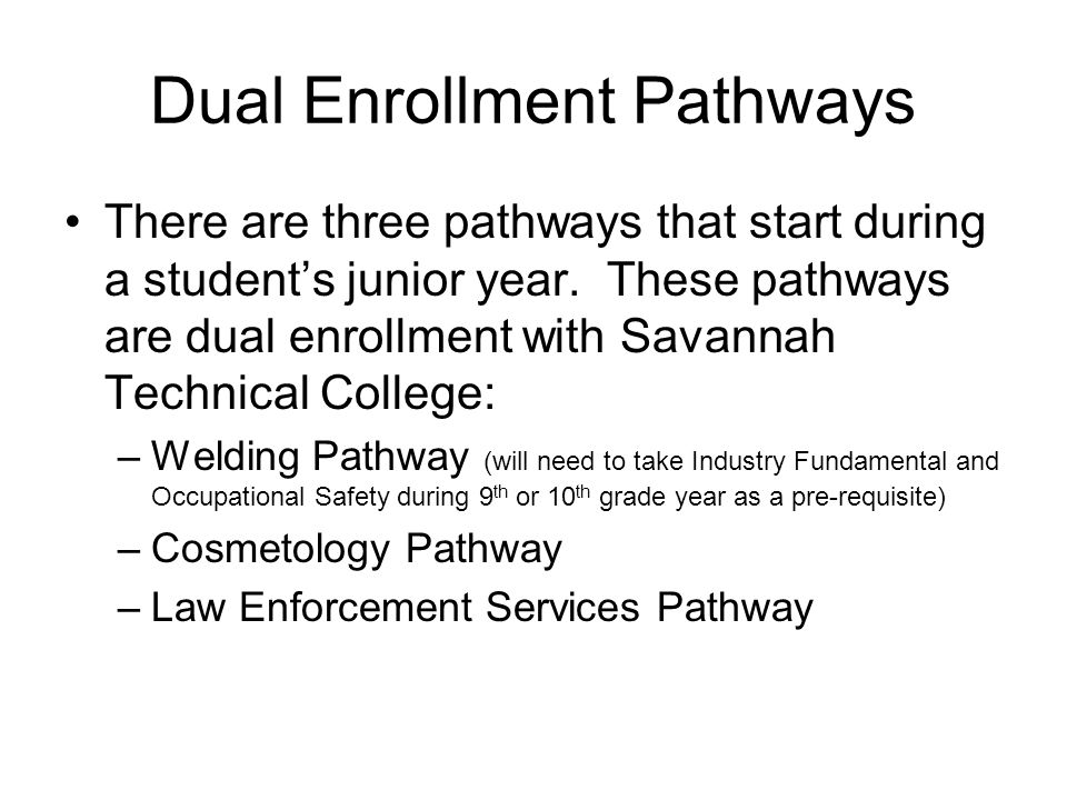 Dual Enrollment Pathways