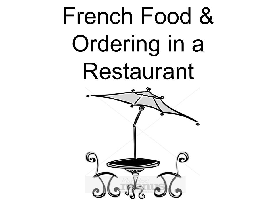French Food & Ordering in a Restaurant