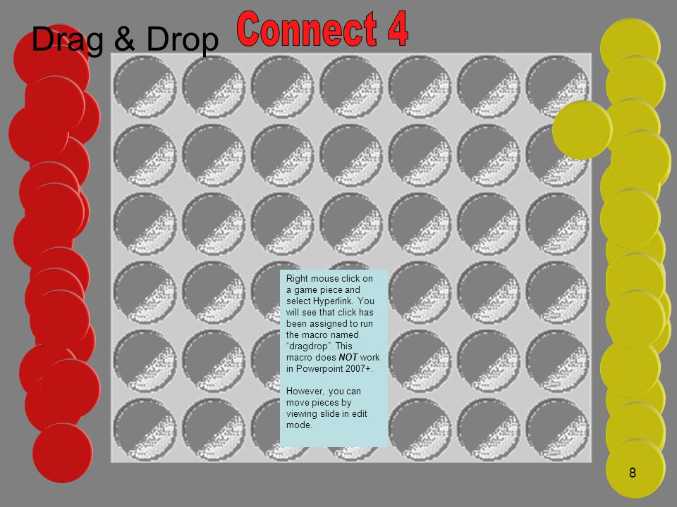 Connect 4 Drag & Drop http://www.deadgekko.co.uk/downloads.htm