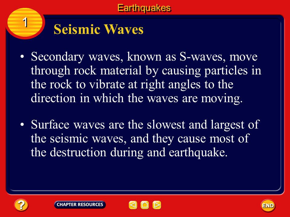 Earthquakes 1. Seismic Waves.