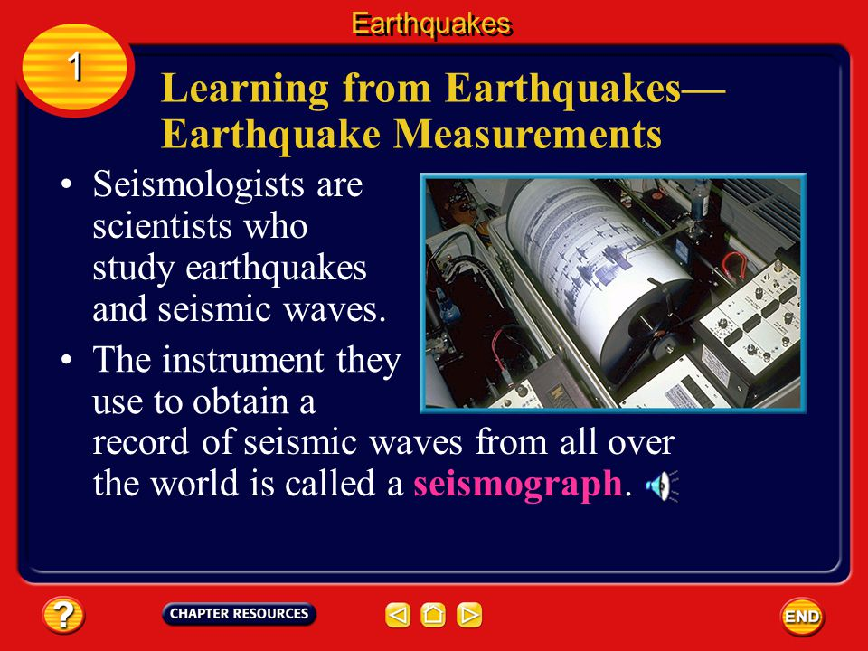 Learning from Earthquakes— Earthquake Measurements