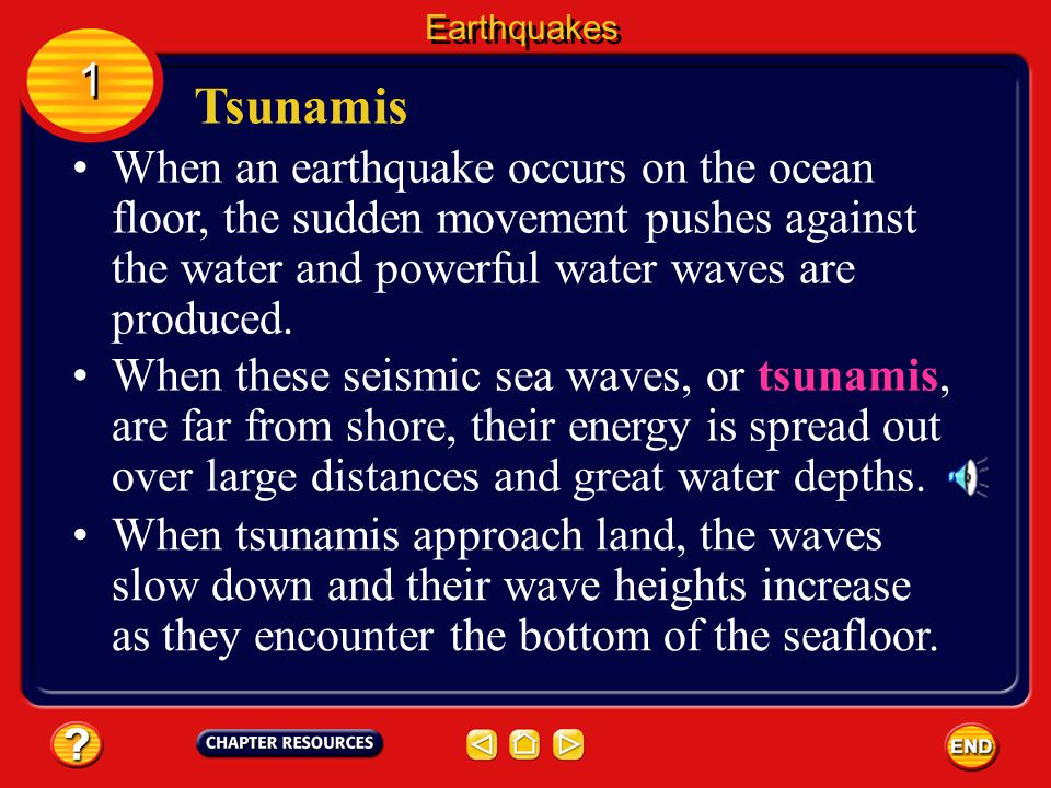 Earthquakes 1. Tsunamis.