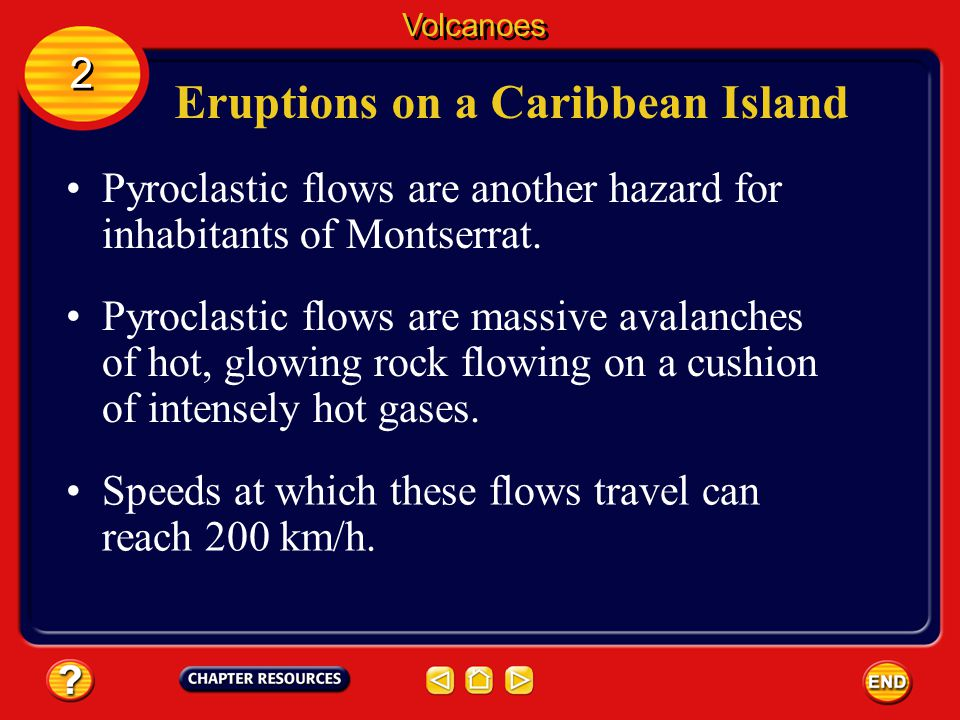 Eruptions on a Caribbean Island
