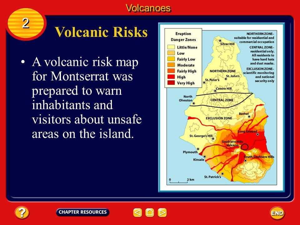 Volcanoes 2. Volcanic Risks.