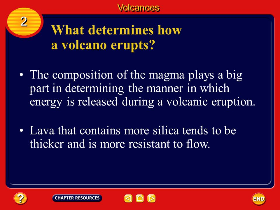 What determines how a volcano erupts
