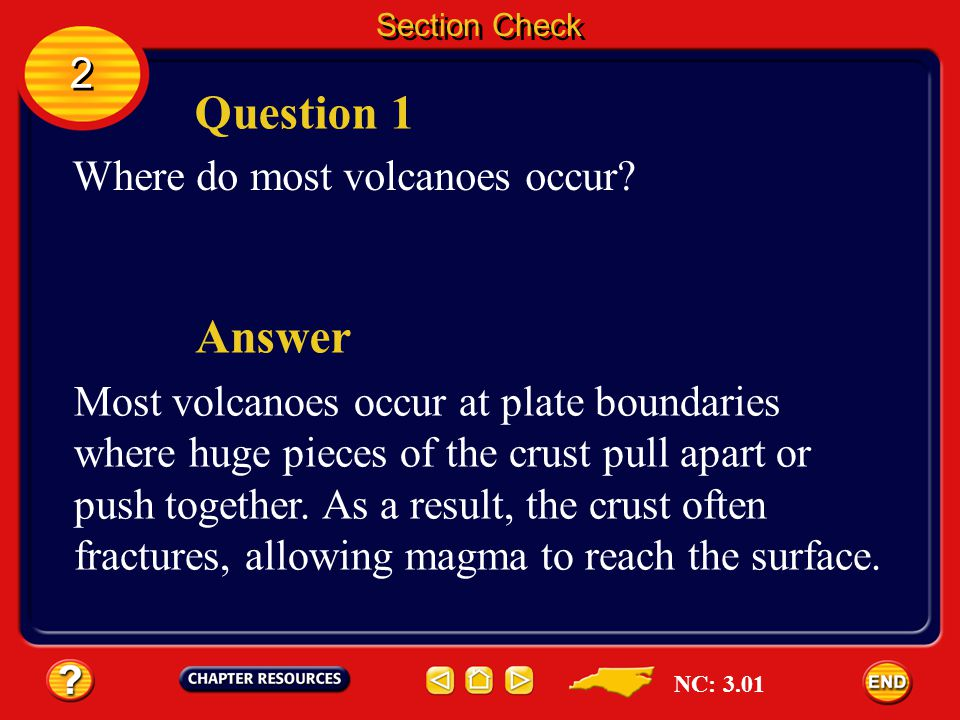 Question 1 Answer 2 Where do most volcanoes occur