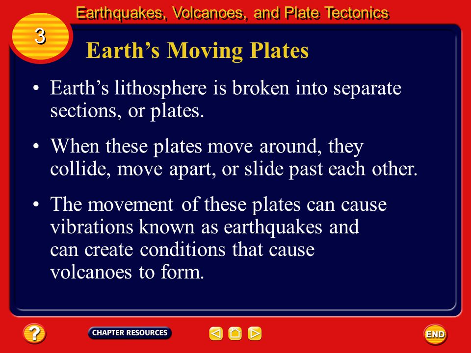 Earthquakes, Volcanoes, and Plate Tectonics