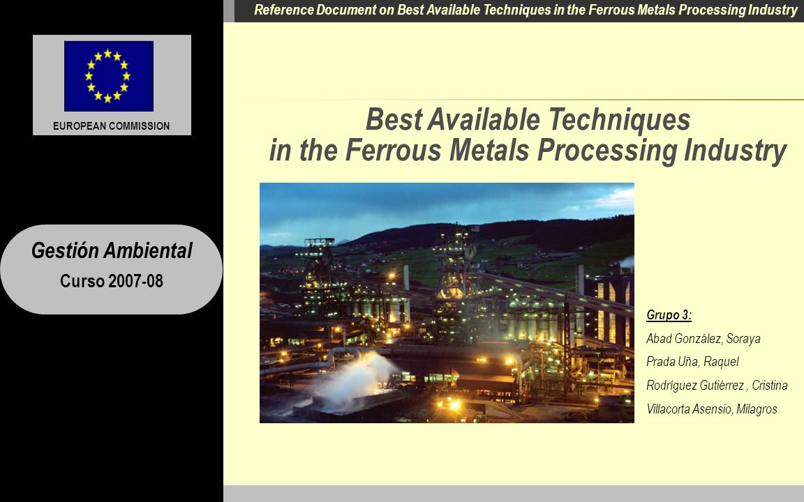 Best Available Techniques in the Ferrous Metals Processing Industry