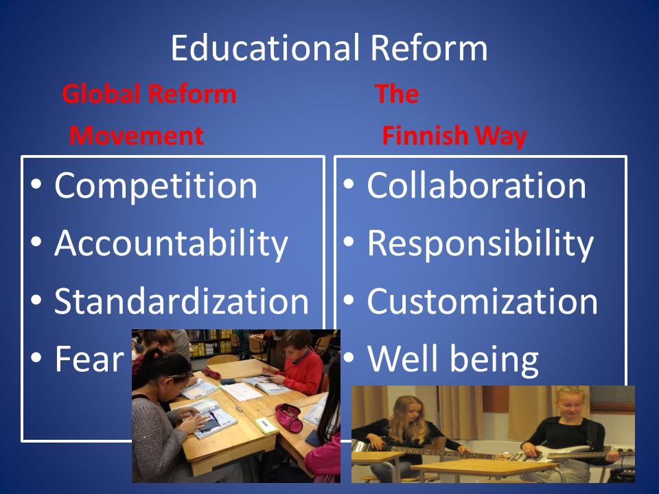 Educational Reform Competition Accountability Standardization Fear