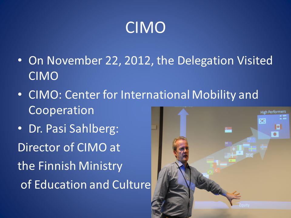 CIMO On November 22, 2012, the Delegation Visited CIMO
