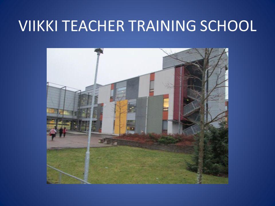 VIIKKI TEACHER TRAINING SCHOOL