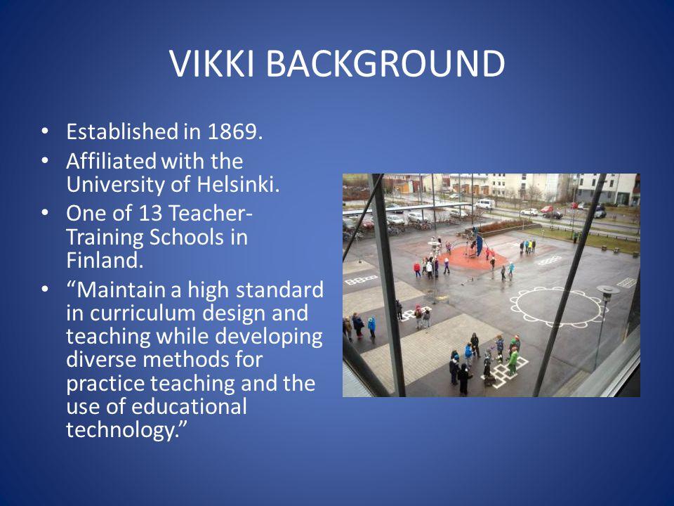 VIKKI BACKGROUND Established in 1869.