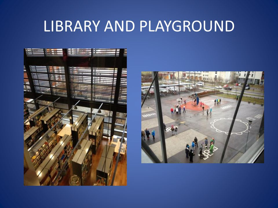 LIBRARY AND PLAYGROUND