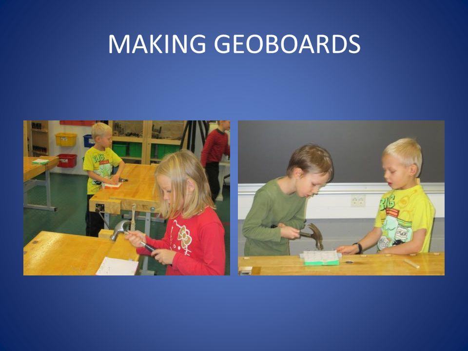 MAKING GEOBOARDS