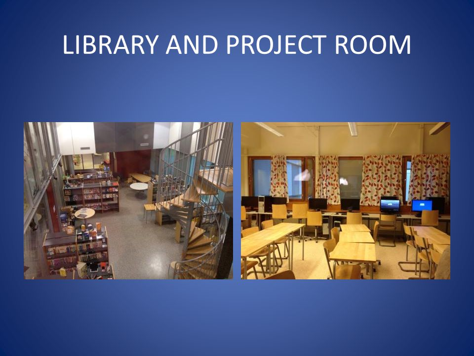 LIBRARY AND PROJECT ROOM