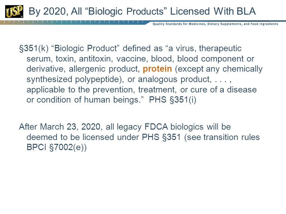 By 2020, All Biologic Products Licensed With BLA