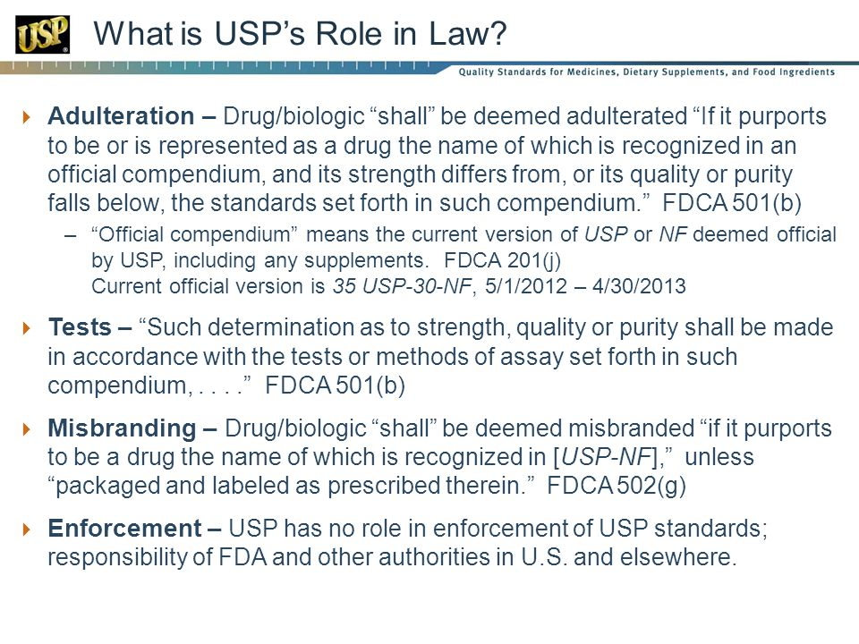 What is USP's Role in Law