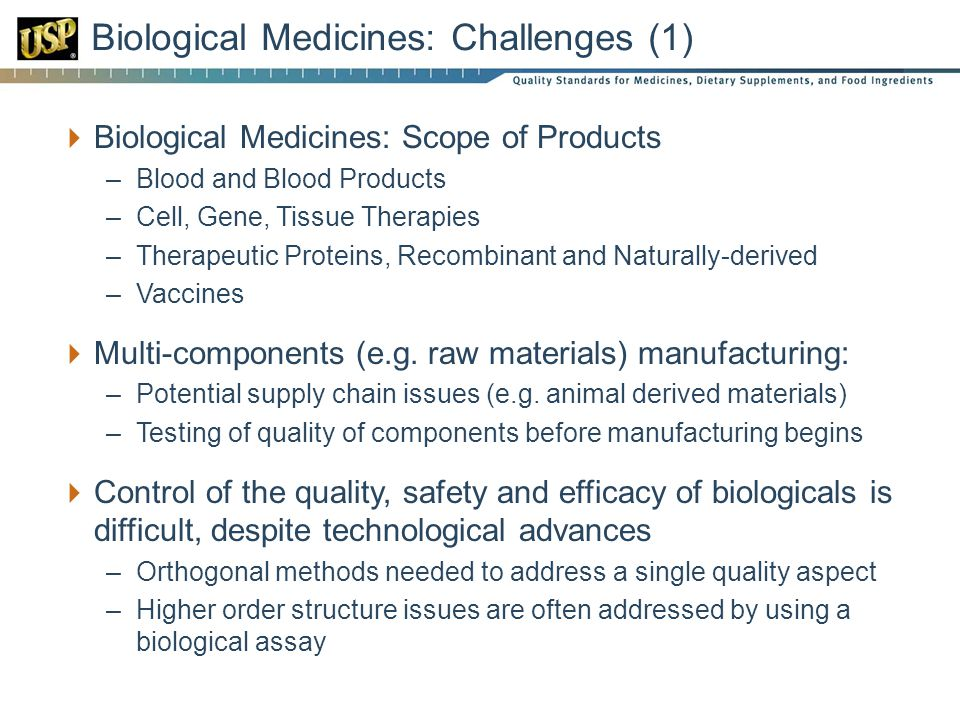 Biological Medicines: Challenges (1)