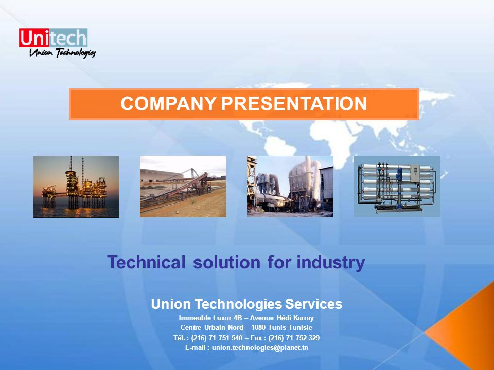 COMPANY PRESENTATION Technical solution for industry