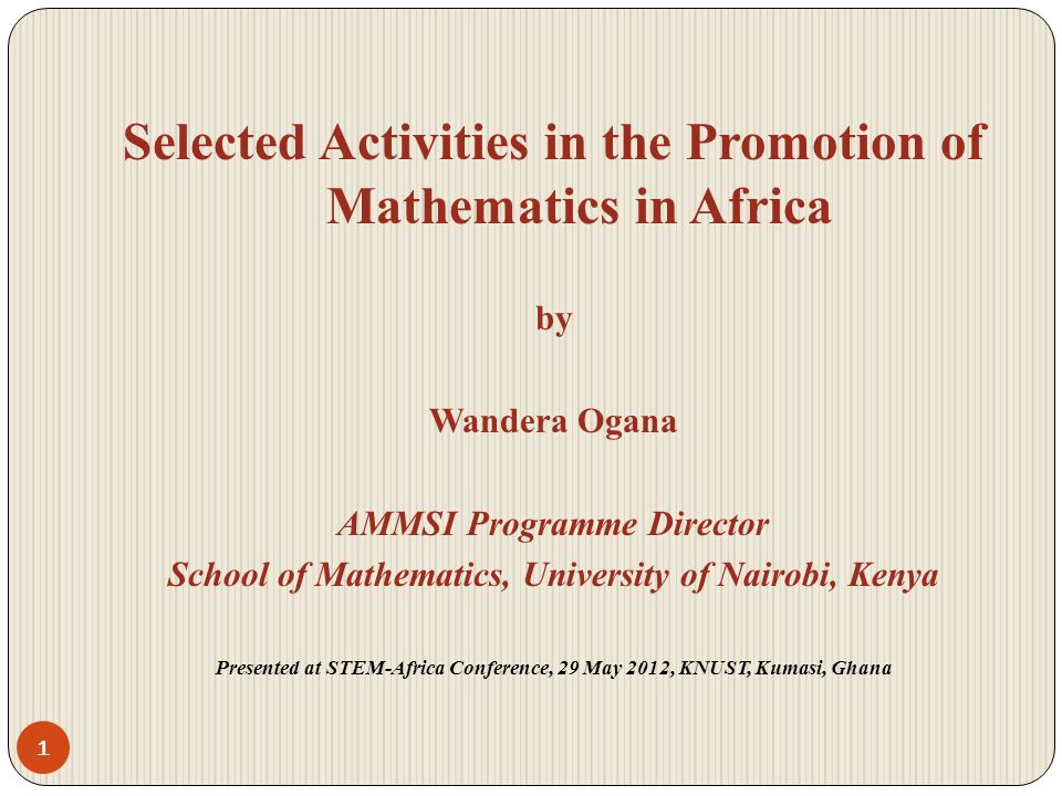 Selected Activities in the Promotion of Mathematics in Africa