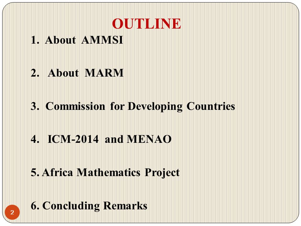 OUTLINE 1. About AMMSI About MARM