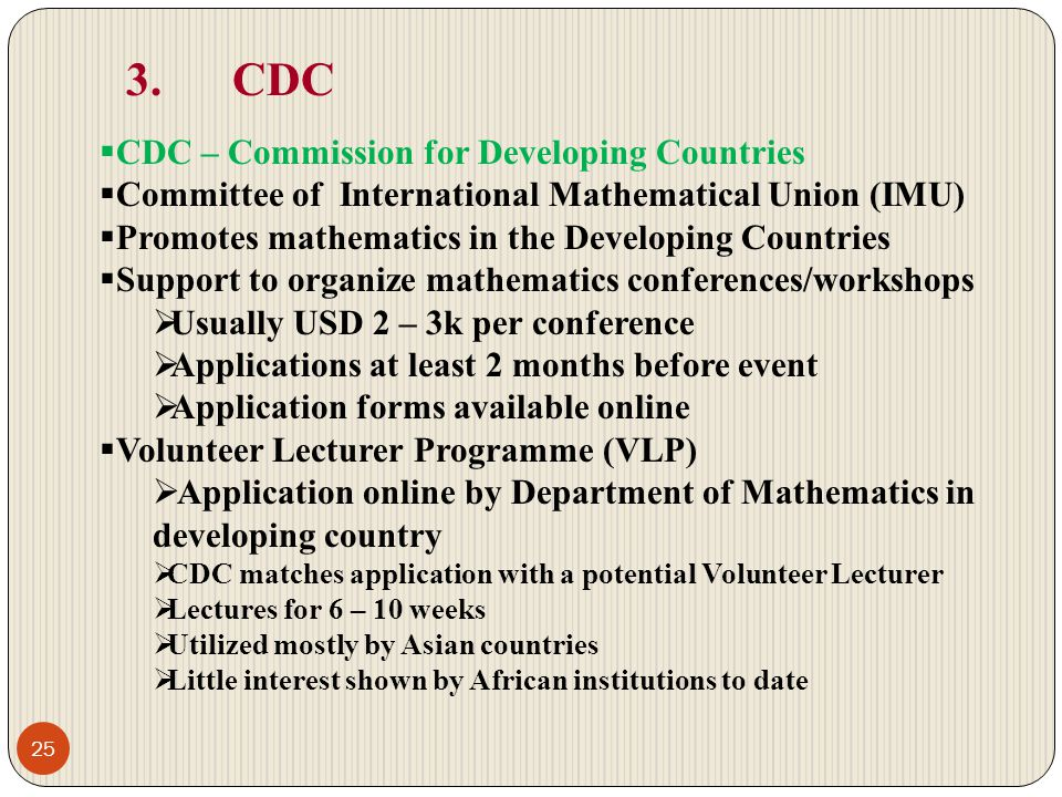 3. CDC CDC – Commission for Developing Countries