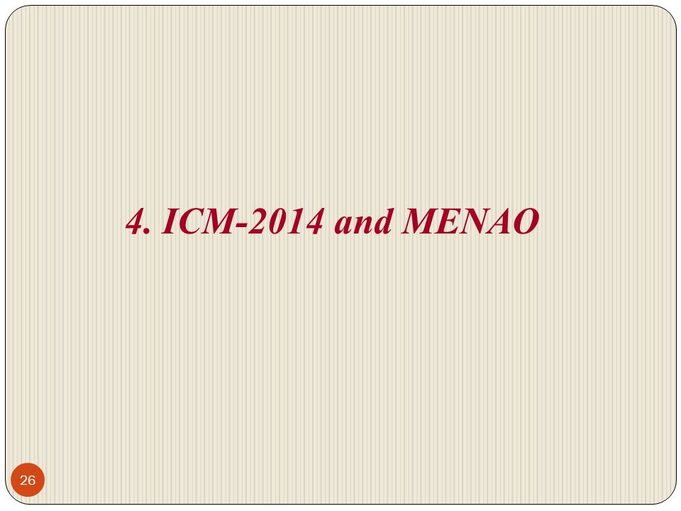4. ICM-2014 and MENAO