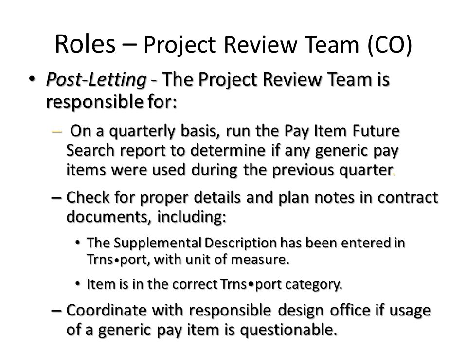 Roles – Project Review Team (CO)