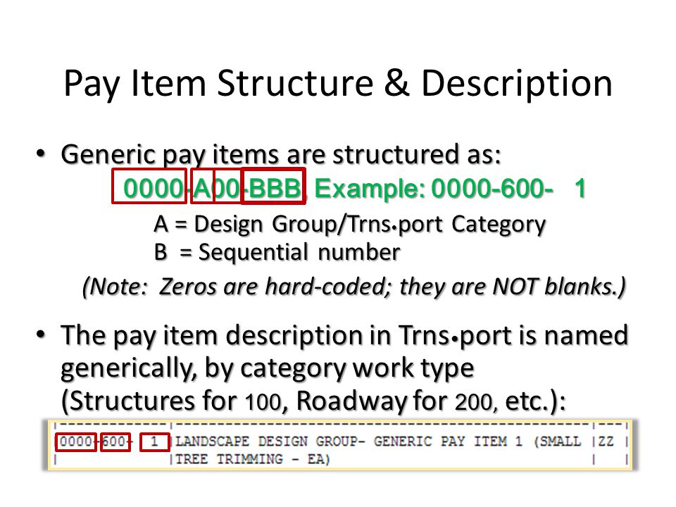 Pay Item Structure & Description