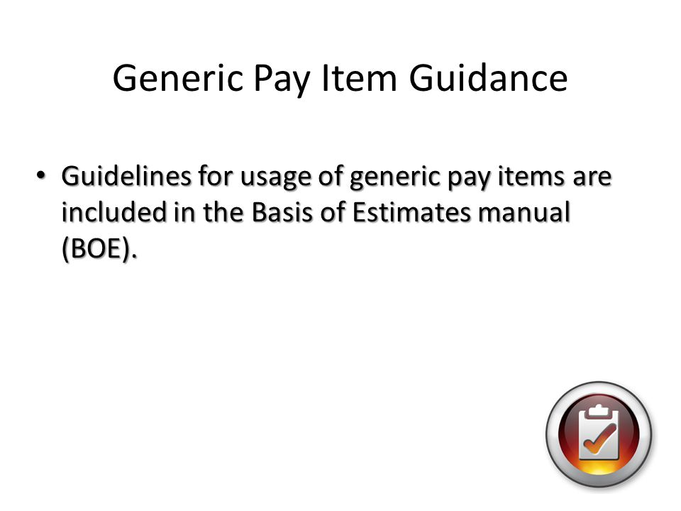 Generic Pay Item Guidance