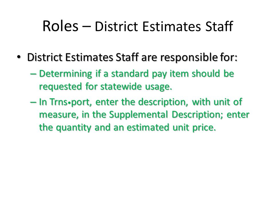 Roles – District Estimates Staff