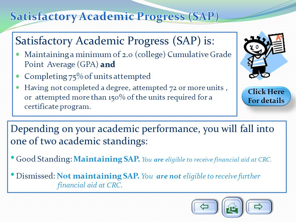 Satisfactory Academic Progress (SAP)