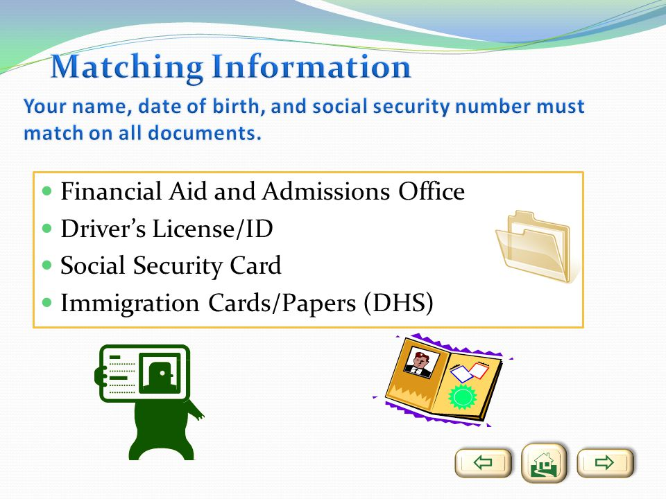 Matching Information Financial Aid and Admissions Office