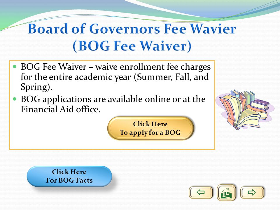 Board of Governors Fee Wavier