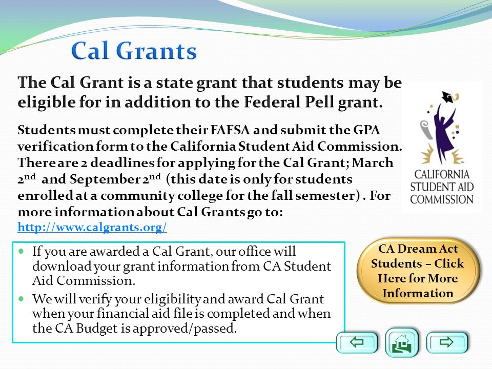 CA Dream Act Students – Click Here for More Information