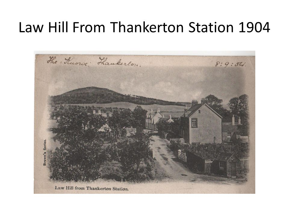 Law Hill From Thankerton Station 1904