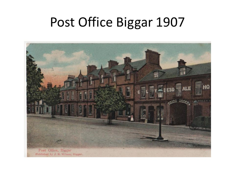 Post Office Biggar 1907
