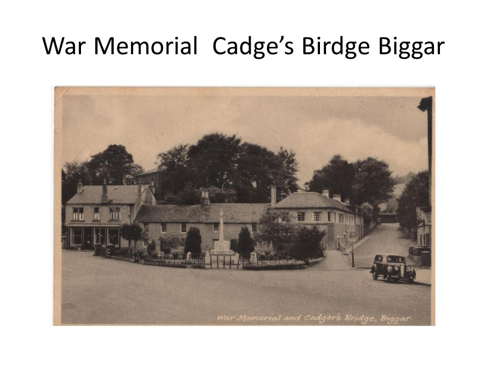 War Memorial Cadge's Birdge Biggar