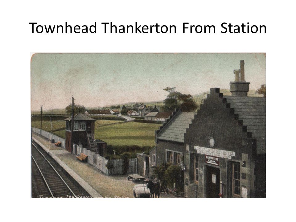 Townhead Thankerton From Station