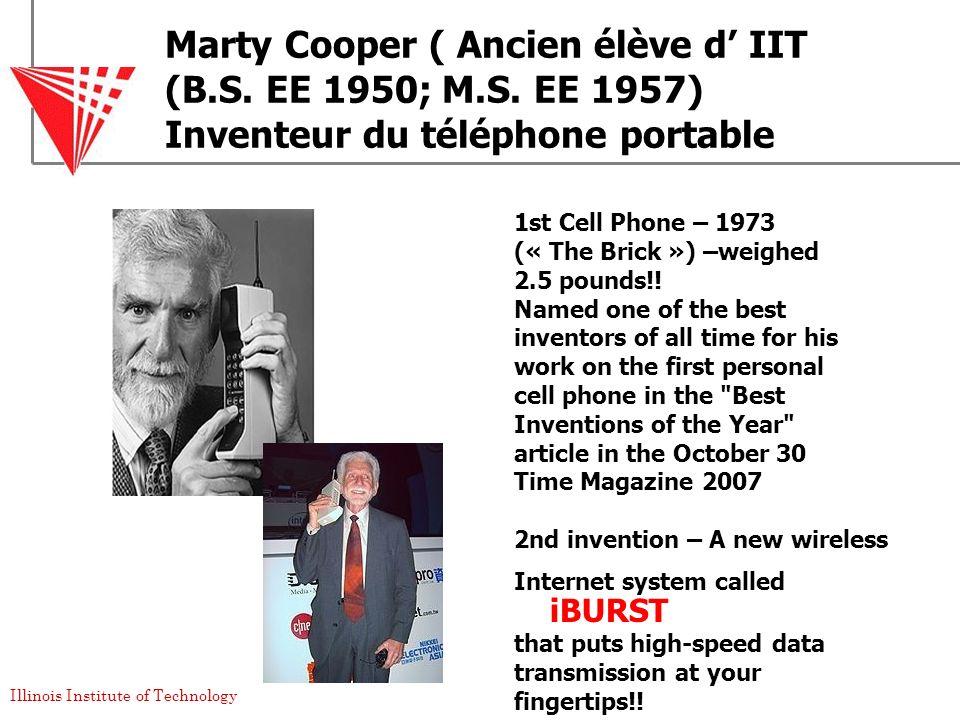 Marty Cooper ( Ancien élève d' IIT (B. S. EE 1950; M. S